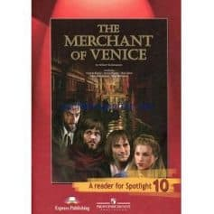 The Merchant of Venice - A Reader for Spotlight 10