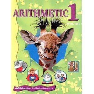 Arithmetic 1 Work-text Abeka