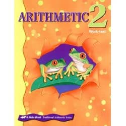 Arithmetic 2 Work-text - Abeka Traditional
