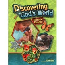 Discovering God's World: Abeka Grade 1 4th Edition Science Health Series