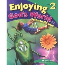 Enjoying God's World: Abeka Grade 2 4th Edition Science Health Series
