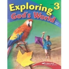Exploring God's World - Abeka Grade 3 4th Edition Science Series