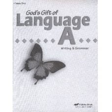 God's Gift of Language A Writing & Grammar Work-text Quizzes & Tests