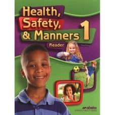 Health Safety & Manners 1 - Abeka Grade 1 3rd Edition