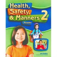 Health Safety & Manners 2 - Abeka Grade 2 (4th Edition)