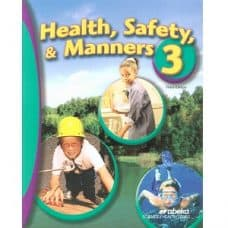 Health Safety & Manners 3: Abeka Grade 3 3rdEd Science Health Series