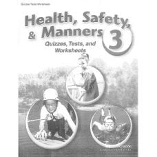 Health Safety & Manners 3 Quizzes, Test and Worksheets Abeka Grade 3