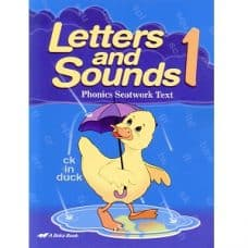 Letters and Sounds 1 Phonics Seatwork Text - Abeka Grade 1