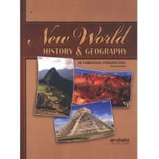 New World History & Geography: Abeka Grade 6 4th Edition History Series