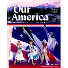 Our America - Abeka Grade 2 4th Edition History Geography Series