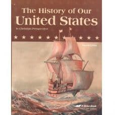 The History of Our United States: Abeka Grade 4 Fourth Edition