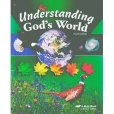 Understanding God's World - Abeka Grade 4 4th Edition Science Series