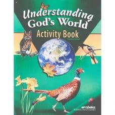Understanding God's World Activity Book: Abeka Grade 4 4th Edition