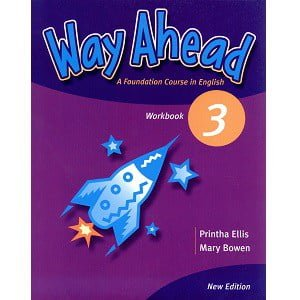 Way Ahead 3 Workbook