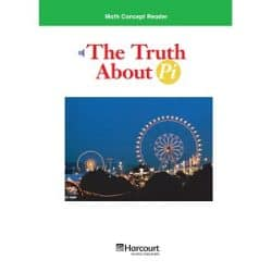 Math Concept Reader - G6 - The Truth About Pi