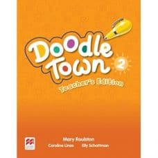 Doodle Town 2 Teacher's Edition