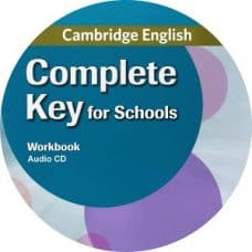 Cambridge English Complete Key for Schools Workbook Audio CD
