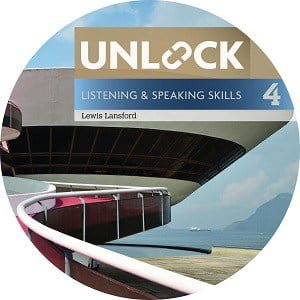 Unlock 4 Listening and Speaking Skills Class Audio